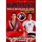Nogi and BJJ Super Techniques-Bruno Frazatto
