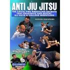 Anti Jiu Jitsu 4 Part-Kazushi Sakuraba