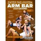 Arm Bar-Juji Gatame-Enter The System Part 1-John Danaher