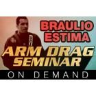 Arm Drag Seminar-Braulio Estima