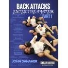 Back Attacks Enter The System Part 1-John Danaher