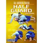 BJJ Fundamentals-Go Further Faster-Half Guard Part 2-John Danaher
