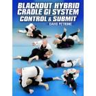 Blackout Hybrid Cradle Gi System by David Petrone