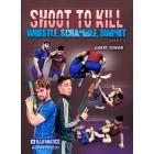 Shoot To Kill Wrestle, Scramble, Submit by Garry Tonon 8 Volume