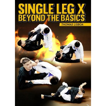 Single Leg X Beyond The Basics by Thomas Lisboa