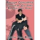 Bagua Concepts DVD 3: You Shen Ba Gua Lian Huan-Tom Bisio