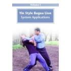 Yin Style Bagua Lion System Applications-He Jinbao