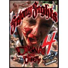 Felony Fights 4-Down & Dirty