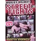 Worlds Wildest Street Fights