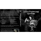 Libre Fighting Systems The Libre Knife Skill Set 1 by Scott Babb
