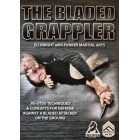 The Bladed Grappler by Eli Knight