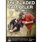 The Bladed Grappler Volume 2 by Eli Knight