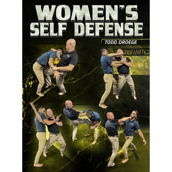 Womens Self Defense by Todd Droege