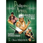 Filipino Arnis-A Traditional Martial Art and Self-Defense Method-Oliver Bersabal