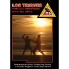 Los Triques-Dog Brothers Martial Arts