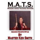 MATS Modern Arnis Training Systems Level Three Abanico Quarto Style by Ken Smith