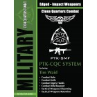 The Military Pekiti Tirsia Kali: PTK CQC System by Tuhon Tim Waid