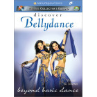Discover Bellydance: Beyond Basic Dance-Veena and Neena