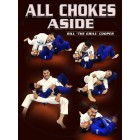 All Chokes Aside by Bill Cooper