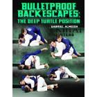 Bulletproof Back Escapes: The Deep Turtle Position by Gabriel Almeida