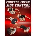 Control Freak Side Control by Firas Zahabi