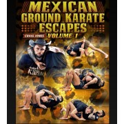 Mexican Ground Karate Escapes Volume 1 by Craig Jones
