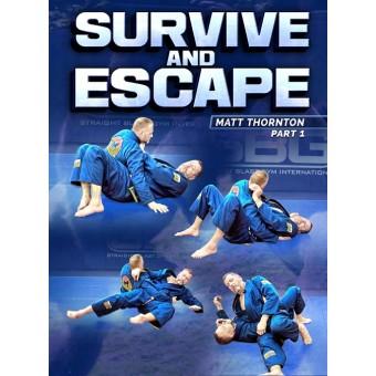 Survive and Escape by Matt Thornton
