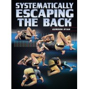 Systematically Escaping The Back by Gordon Ryan