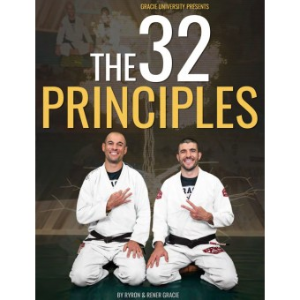 The 32 Principles Part 1 by Rener and Ryron Gracie