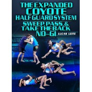 The Expanded Coyote Half Guard System No Gi by Lucas Leite