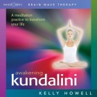 Brain Sync-Awaking Kundalini-Kelly Howell
