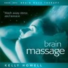Brain Sync-Brain Massage-Kelly Howell