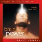 Brain Sync-Brain Power-Kelly Howell