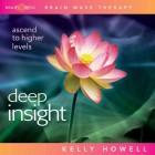 Brain Sync-Deep Insight-Kelly Howell