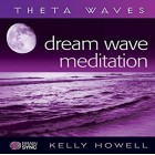 Brain Sync-Dream Wave Meditation-Kelly Howell