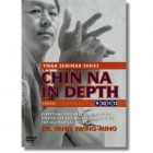 Chin Na In Depth Courses 9-12 - Dr.Yang Jwing-Ming