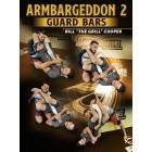 Armbargeddon 2 Guard Bars by Bill Cooper