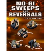 No Gi Sweeps and Reversals by Pete Letsos