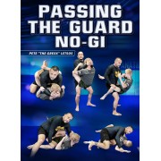 Passing The Guard No Gi by Pete Letsos