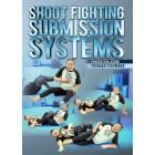 Shoot Fighting Submission Systems by Yoshiaki Fujiwara