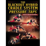 The Blackout Hybrid Cradle System: Pressure Taps by David Petrone