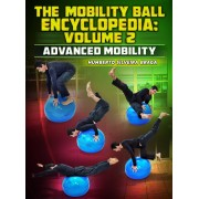 The Mobility Ball Encyclopedia volume 2: Advanced Mobility by Humberto Silveira