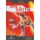 How Low Can You Go 2-John Smith