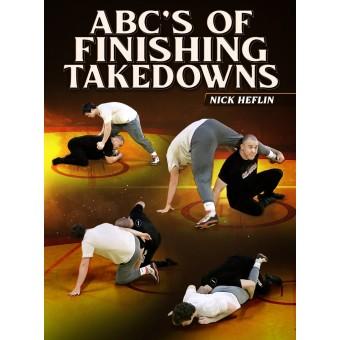 ABC's of Finishing Takedowns by Nick Heflin