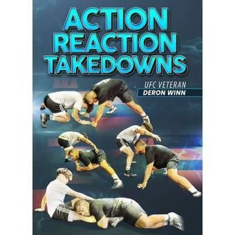 Action Reaction Takedowns by Deron Winn