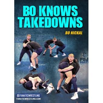 Bo Knows Takedowns by Bo Nickal