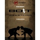 BOLT Wrestling Series White Bolt by Kenny Johnson