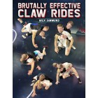 Brutally Effective Claw Rides by Nick Simmons