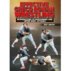 Effective Greco Roman Wrestling by Pat Smith