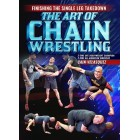 Finishing The Single Leg Takedown: The Art of Chain Wrestling by Cain Velasquez